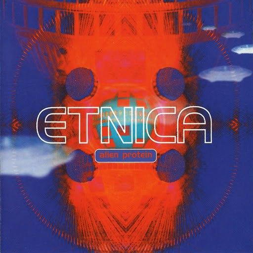 Etnica альбом Alien Protein