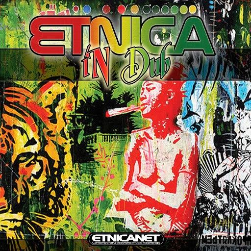 Etnica альбом Etnica in Dub