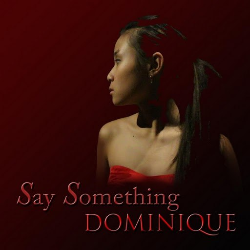 Dominique альбом Say Something