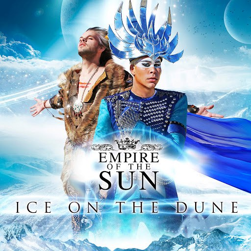 Empire Of The Sun альбом Ice On the Dune