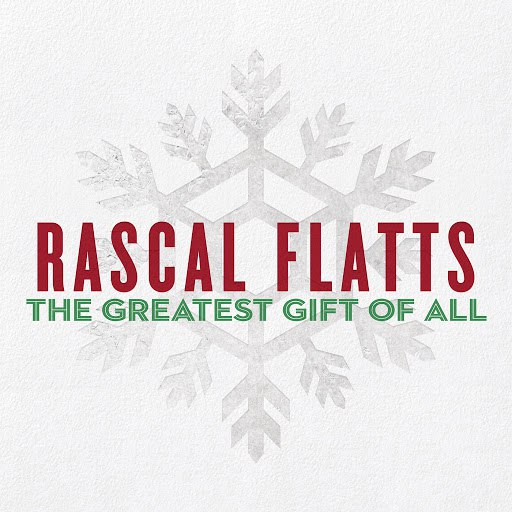 Rascal Flatts альбом The Greatest Gift Of All