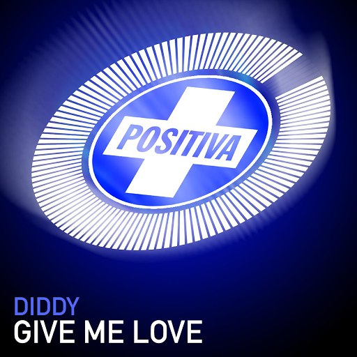 Diddy альбом Give Me Love