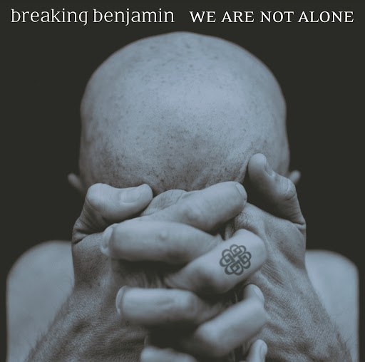 Breaking Benjamin альбом We Are Not Alone (Explicit Version)
