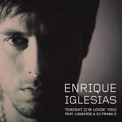 Enrique Iglesias альбом Tonight (I'm Lovin' You)