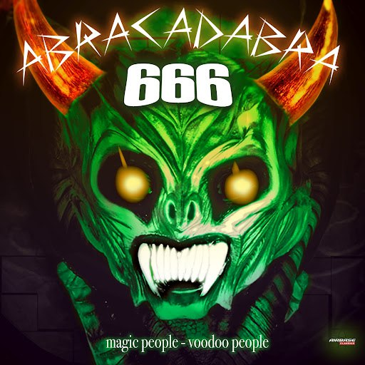 666 альбом Abracadabra (Magic People - Voodoo People - Special Maxi Edition)