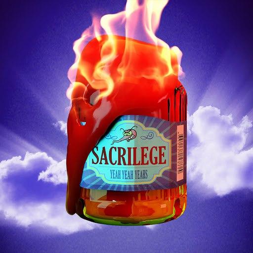 Yeah Yeah Yeahs альбом Sacrilege