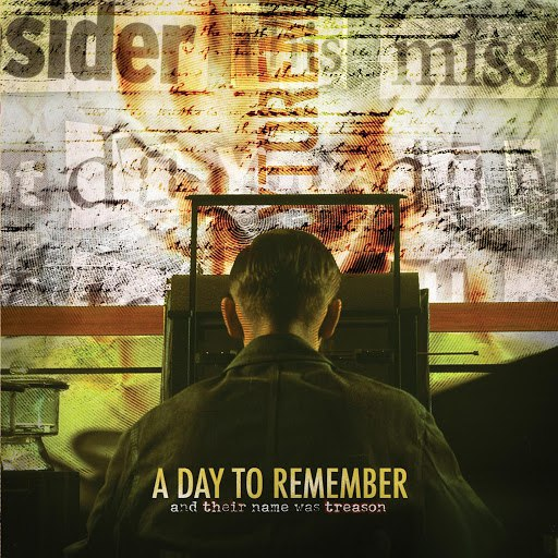 A Day To Remember альбом And Their Name Was Treason