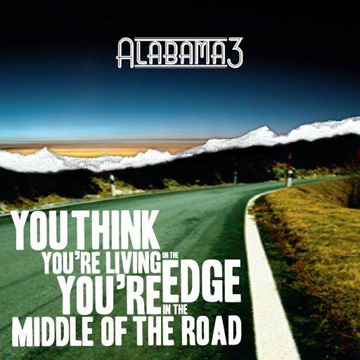 Alabama 3 альбом Middle of the Road