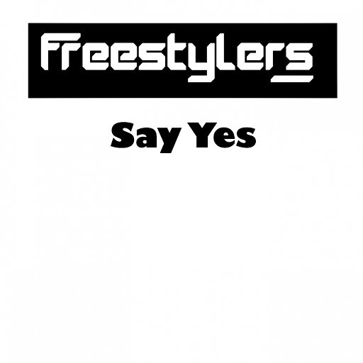 Freestylers альбом Say Yes