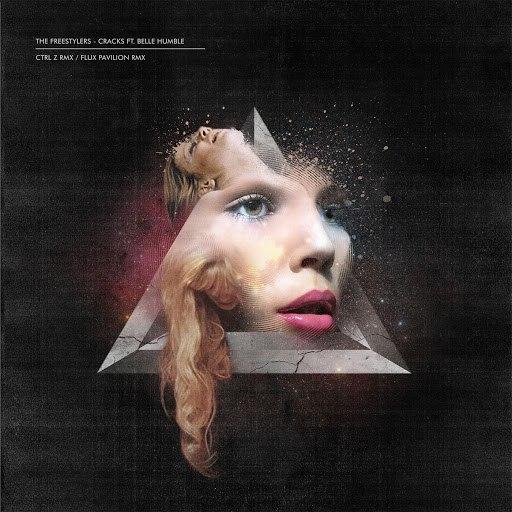 Freestylers альбом Cracks Ft. Belle Humble