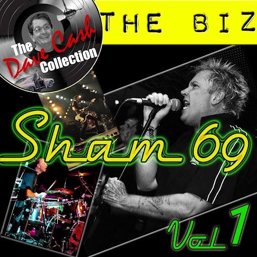 Sham 69 альбом The Biz Vol. 1 - [The Dave Cash Collection]