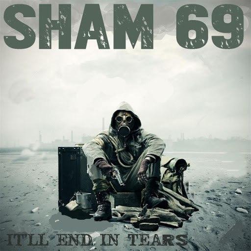 Sham 69 альбом It'll End in Tears