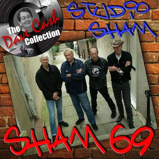Sham 69 альбом Studio Sham - [The Dave Cash Collection]