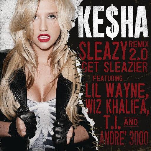 Ke$ha альбом Sleazy REMIX 2.0Get Sleazier
