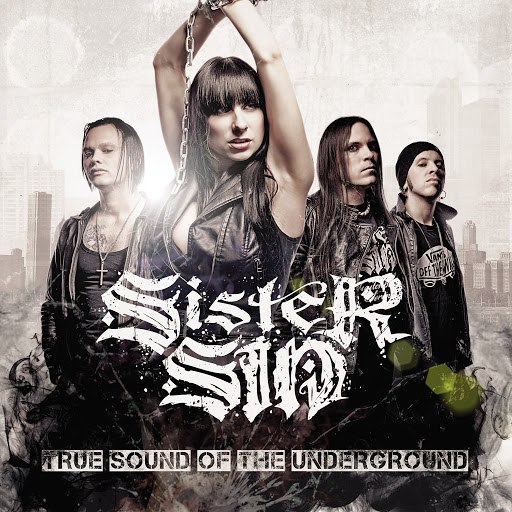 Sister Sin альбом True Sound of the Underground