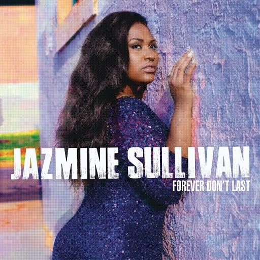 Jazmine Sullivan album Forever Don't Last