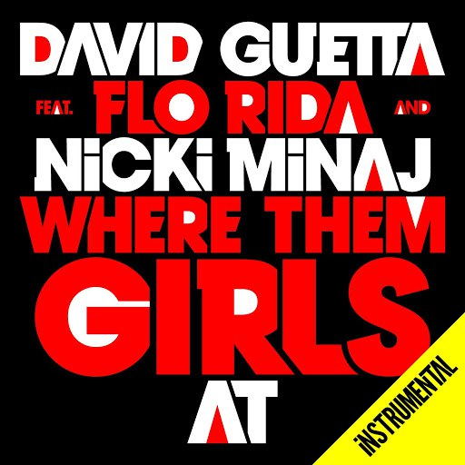 David Guetta альбом Where Them Girls At (Instrumental)
