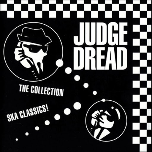 Judge Dread альбом The Collection - Ska Classics!