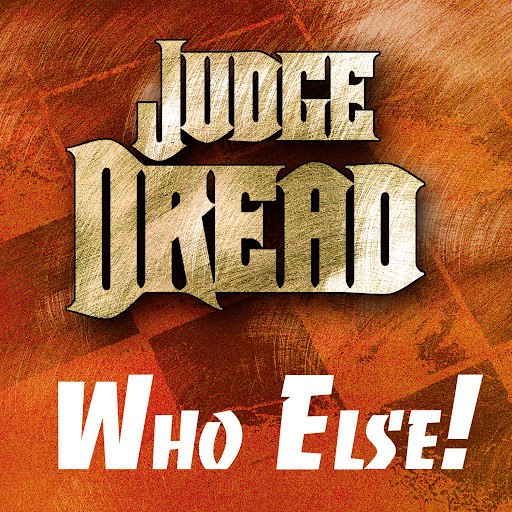 Judge Dread альбом Judge Dread - Who Else!