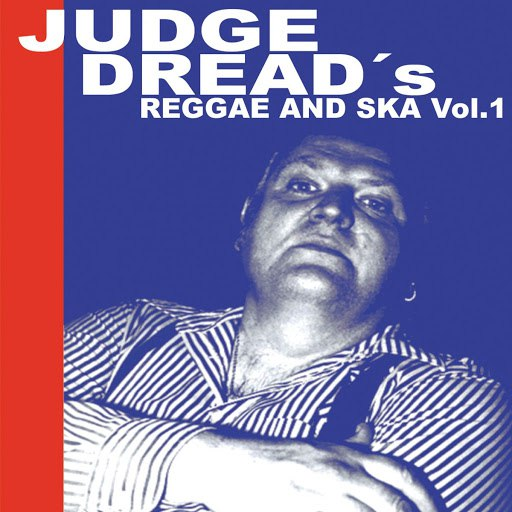 Альбом Judge Dread Judge Dread's Reggae and Ska Vol.1