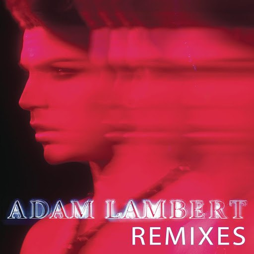 Adam Lambert альбом Remixes