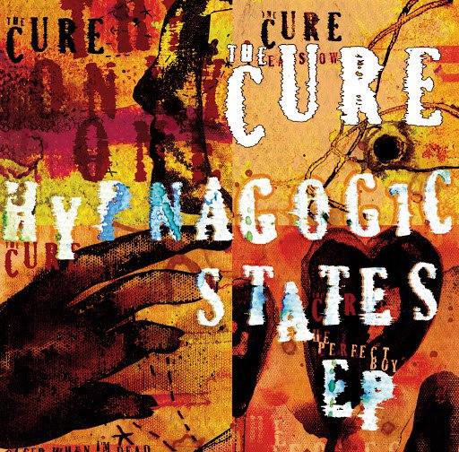 The Cure альбом Hypnagogic States