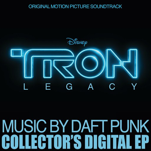 Daft Punk альбом TRON: Legacy Collector's Digital EP