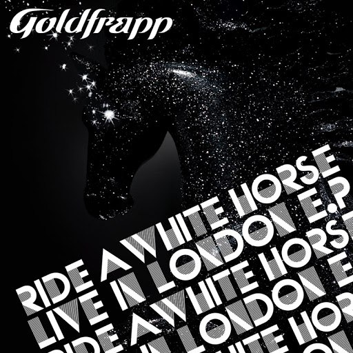 Goldfrapp альбом Ride A White Horse - Live In London EP