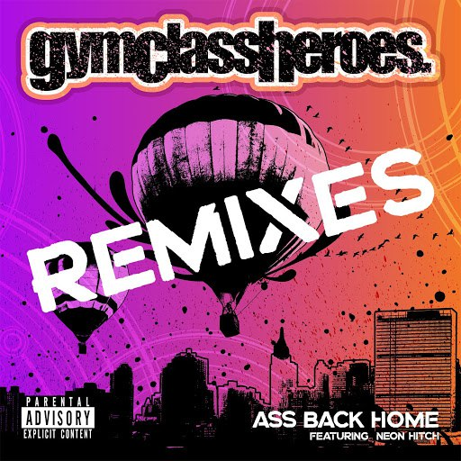 Gym Class Heroes альбом Ass Back Home (feat. Neon Hitch) [Remixes]