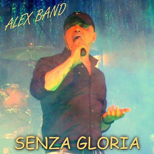 Alex Band альбом Senza gloria