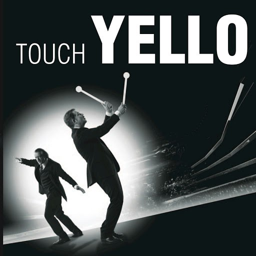 Yello альбом Touch Yello