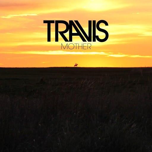 Travis альбом Mother