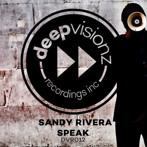Sandy Rivera альбом Speak
