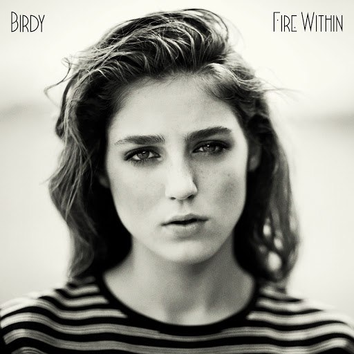 Birdy альбом Fire Within