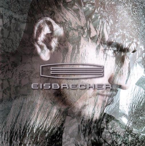Eisbrecher альбом Eisbrecher