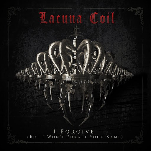 Lacuna Coil альбом I Forgive (But I Won't Forget Your Name)