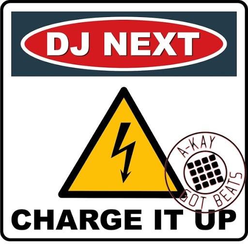 Dj Next альбом Charge It up (A-Kay Remix)