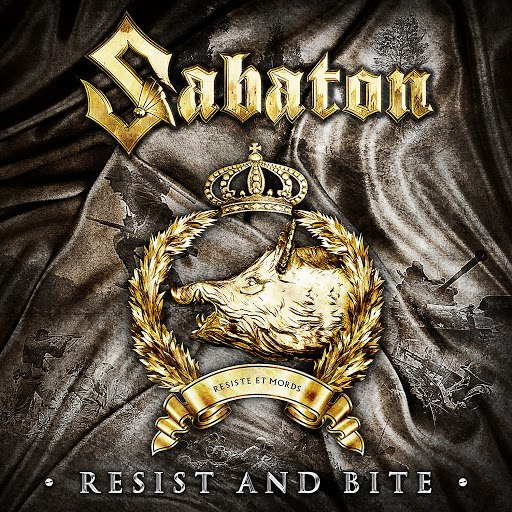 Sabaton альбом Resist and Bite