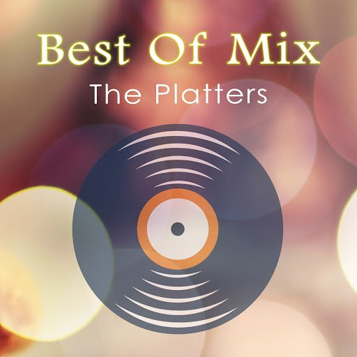 The Platters альбом Best Of Mix
