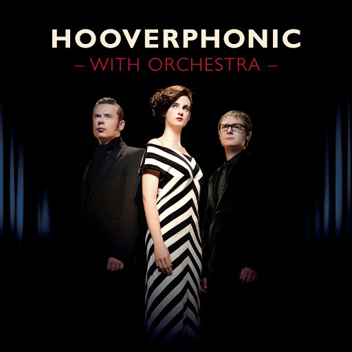 Hooverphonic альбом With Orchestra