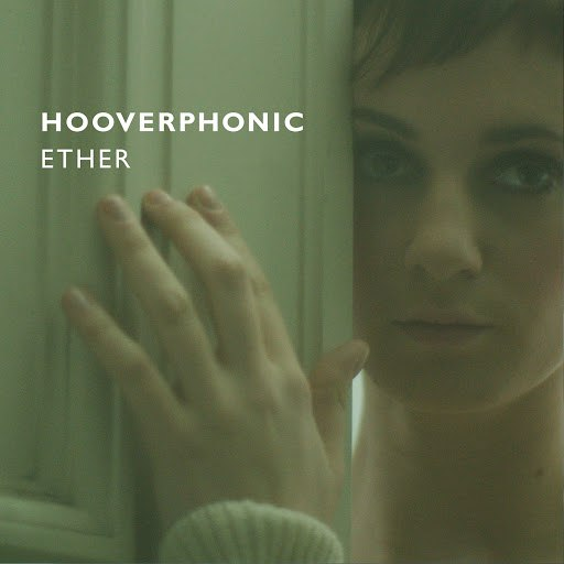 Hooverphonic альбом Ether