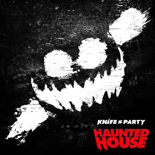 Knife Party альбом Haunted House