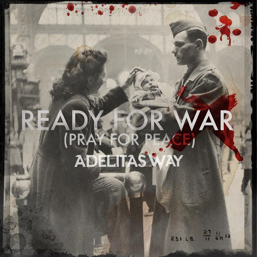 Adelitas Way альбом Ready for War (Pray for Peace)