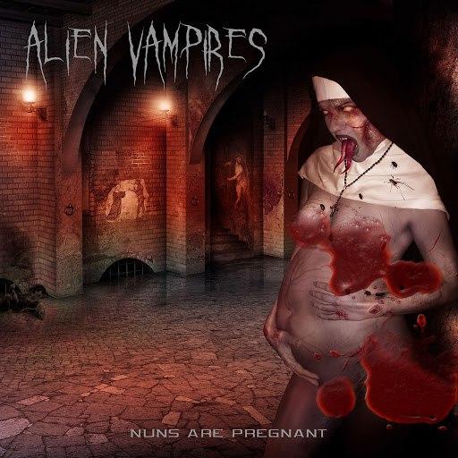 Alien Vampires альбом Nuns Are Pregnant - EP