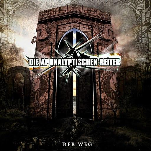 Die apokalyptischen reiter альбом Der Weg