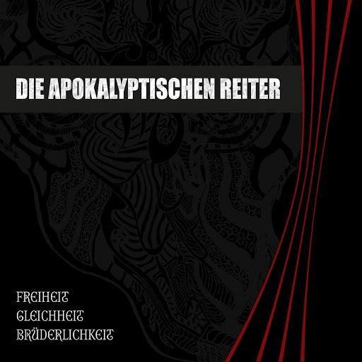 Die apokalyptischen reiter альбом Freiheit Gleichheit Brüderlichkeit