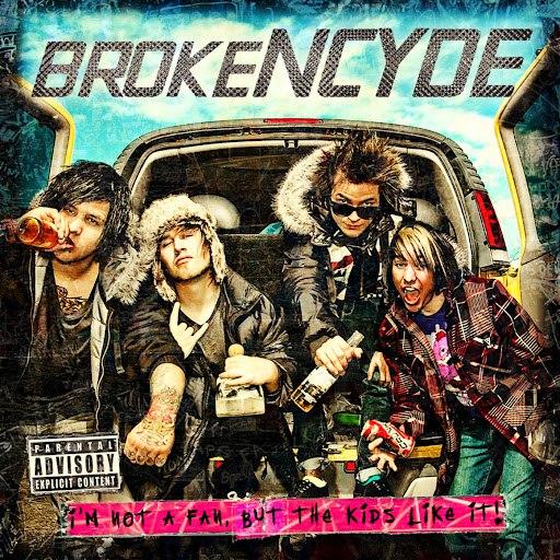 Brokencyde альбом I'm Not A Fan, But The Kids Like It