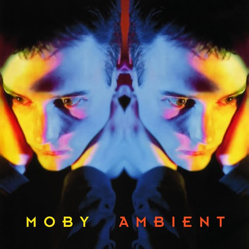 Moby альбом Ambient