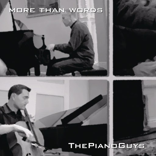 The Piano Guys альбом More Than Words