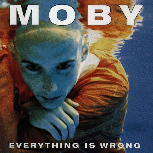 Moby альбом Everything Is Wrong